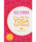 B.K.S. Iyengar: The core of the Yoga Sutras