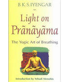B.K.S. Iyengar: Light On Pranayama