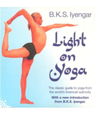 B.K.S. Iyengar: Light on Yoga