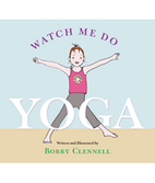 Bobby Clennell: Watch me do Yoga