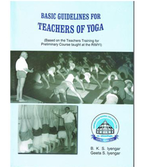 Geeta Iyengar: Basic guidelines for teachers of yoga