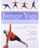Geeta Iyengar: Safe Practice for Expectant and New Mothers