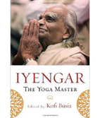 Kofi Busia: Iyengar The Yoga Master