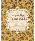 Lois Steinberg: Iyengar Yoga Cancer Book