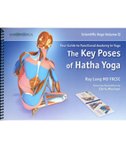 The Key Poses of Hatha Yoga (Anatomy) vol 2.