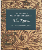 Lois Steinberg: Iyengar Yoga Asana Alternatives - the Knees